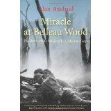 World War I, Alan Axelrod, Maines, belleau wood